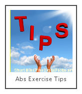 abs exercise tips